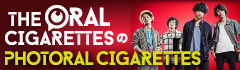 THE ORAL CIGARETTESの「PHOTORAL CIGARETTES」【第1回】