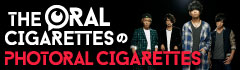 THE ORAL CIGARETTESの「PHOTORAL CIGARETTES」【第3回】
