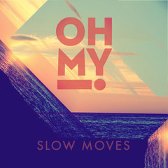 Slow Moves