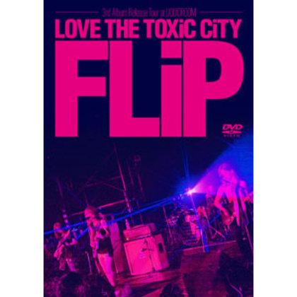 """LOVE THE TOXiC CiTY TOUR"" at LIQUIDROOM"