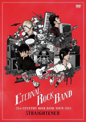 ETERNAL ROCK BAND -21st CENTURY ROCK BAND TOUR 2013-
