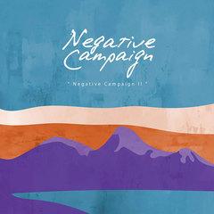 Negative Campaign Ⅱ