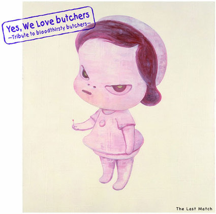 "Yes,We Love butchers〜Tribute to bloodthirsty butchers〜""The Last Match"""
