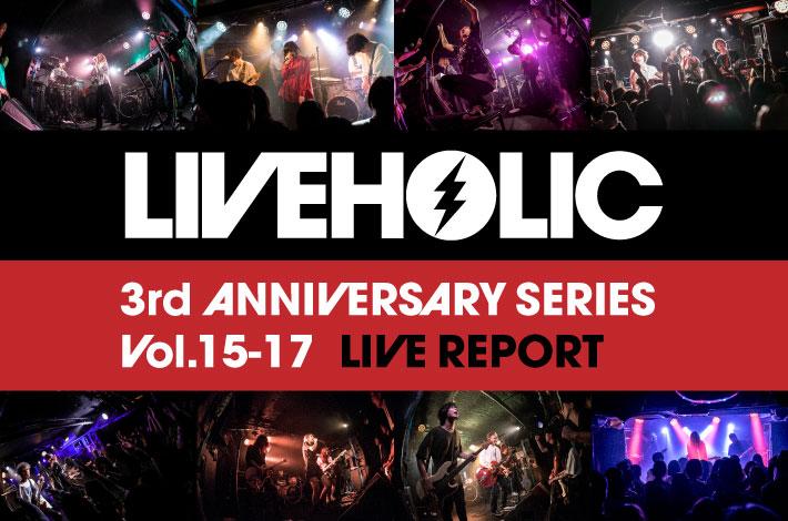 LIVEHOLIC 3rd Anniversary series Vol.15-17