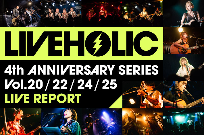 LIVEHOLIC 4th Anniversary series Vol.20/22/24/25