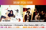 the telephones × Christopher Allan Diadora対談インタヴュー