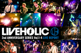 LIVEHOLIC 2nd Anniversary series vol.1-4