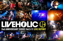LIVEHOLIC 2nd Anniversary series vol.5-11