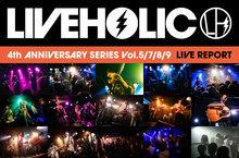 LIVEHOLIC 4th Anniversary series Vol.5/7/8/9