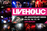 LIVEHOLIC 4th Anniversary series Vol.15/16/17/19