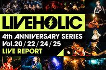 LIVEHOLIC 4th Anniversary series Vol.20/22/24/25