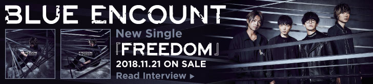 BLUE ENCOUNT『FREEDOM』2018.11.21 ON SALE
