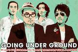 GOING UNDER GROUND