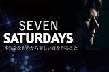 SEVEN SATURDAYS