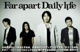Far apart Daily life