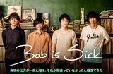Bob is Sick