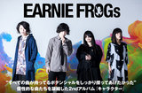EARNIE FROGs