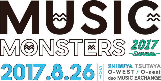 """MUSIC MONSTERS -2017 summer-"""