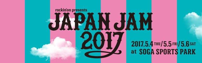 """""""JAPAN JAM 2017"""""""