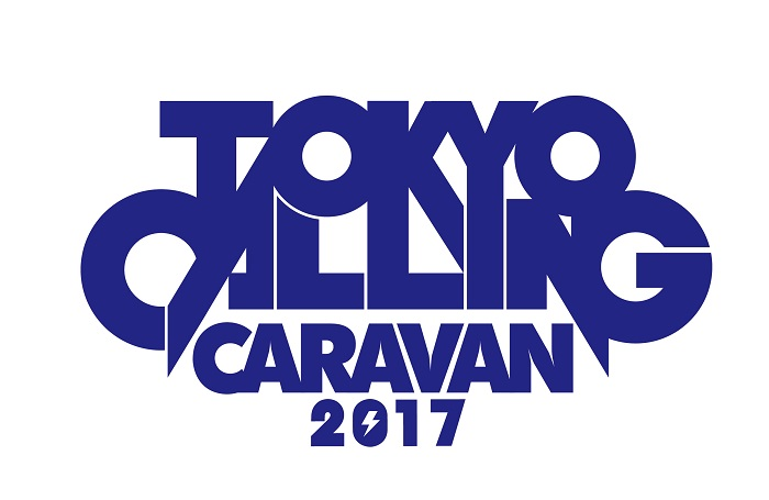 """TOKYO CALLING CARAVAN 2017"""