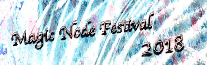 """Magic Node Festival 2018"""