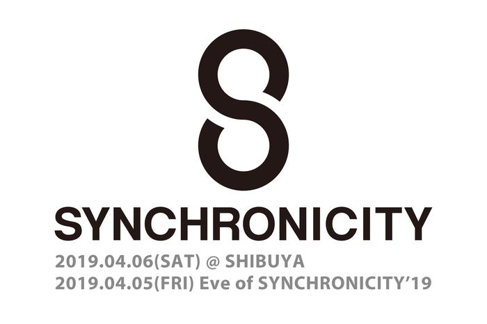 """SYNCHRONICITY'19 前夜祭"""
