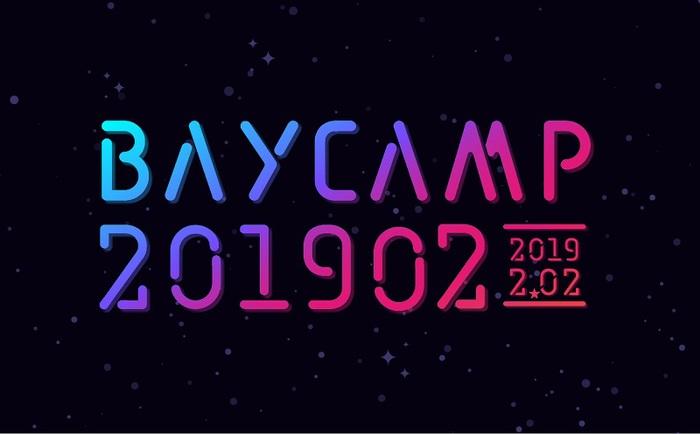 """""""BAYCAMP201902"""""""