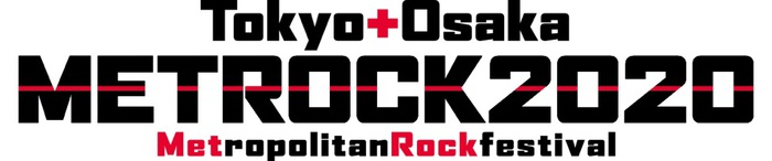 """TOKYO METROPOLITAN ROCK FESTIVAL 2020"" ※開催断念"