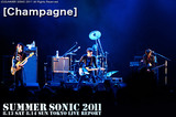 [Champagne]|SUMMER SONIC 2011