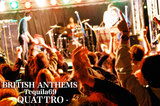 QUATTRO-BRITISH ANTHEMS-