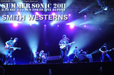 SMITH WESTERNS|SUMMER SONIC 2011