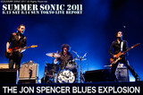 THE JON SPENCER BLUES EXPLOSION|SUMMER SONIC 2011