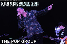 THE POP GROUP|SUMMER SONIC 2011