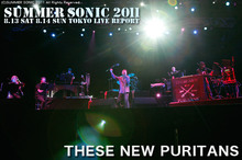 THESE NEW PURITANS|SUMMER SONIC 2011