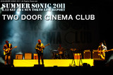 TWO DOOR CINEMA CLUB|SUMMER SONIC 2011