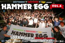 HAMMER EGG vol.6