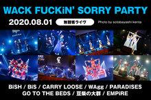 WACK FUCKiN'SORRY PARTY