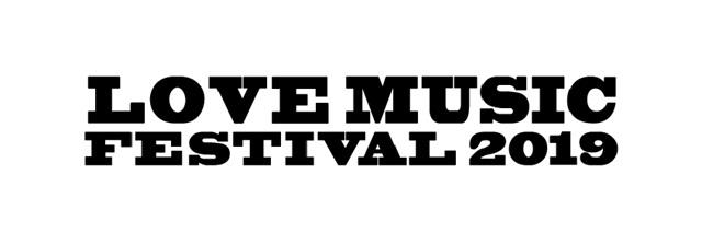 """6/1-2幕張イベントホールにて開催""""LOVE MUSIC FESTIVAL 2019""""、最終出演者にグリム、夜ダン、四星球、ハンブレッダーズ、DJライブキッズあるある中の人ら9組決定"""