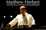 "Matthew Herbert""豚の一生をサンプリングした『One Pig』再現ライヴ""をレポート!"