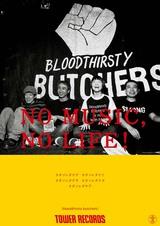 """bloodthirsty butchers、タワレコ""""NO MUSIC, NO LIFE!""""ポスターに登場。タワレコ全店にて明日から順次掲出"""