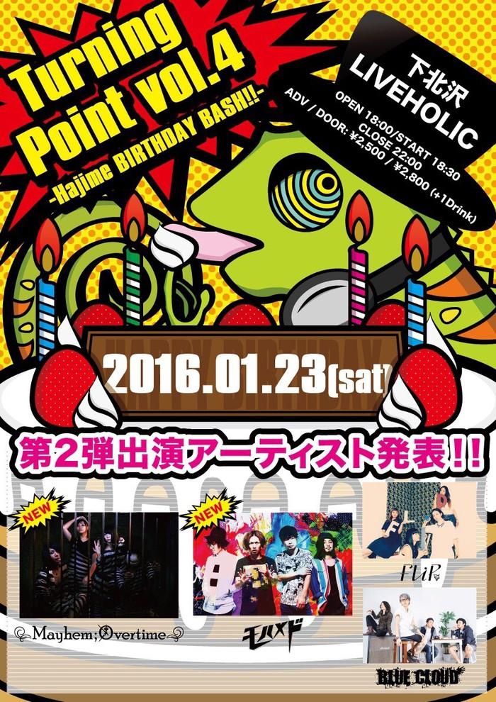 """下北沢LIVEHOLIC&ROCKAHOLIC下北沢にて来年1/23開催の""""Turning Point Vol.4 -Hajime BIRTHDAY BASH!!""""、第2弾出演者にモハメド、Mayhem;Overtimeが決定"""