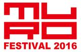 """MURO FESTIVAL 2016""、最終出演アーティストにa flood of circle、シナリオアート、SHE'Sら6組決定"