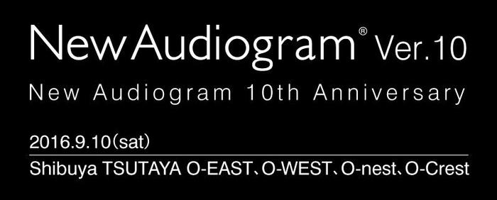"""9/10に渋谷にて開催されるライヴ・イベント""""New Audiogram ver.10""""、最終出演アーティストに髭、Ivy to Fraudulent Game、Kidori Kidori、Ryu Matsuyama、絶景クジラが決定"""