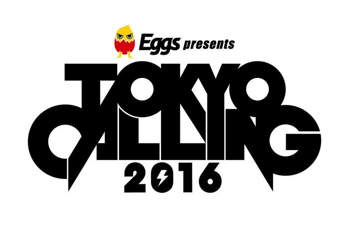 """日本最大級のサーキット・イベント""""Eggs presents TOKYO CALLING 2016""""、最終出演アーティストにKEYTALK、ヒトリエ、Suck a Stew Dryら決定"""