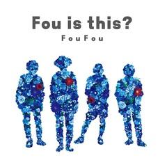 Fouisthis_FouFou.jpg