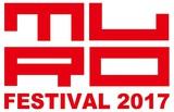 """MURO FESTIVAL 2017""、第1弾出演アーティストにバックドロップシンデレラ、LACCO TOWER、LILI LIMIT、LEGO BIG MORL、ircleら11組決定"