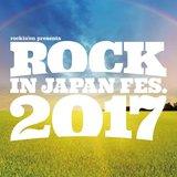 """ROCK IN JAPAN FESTIVAL 2017""、第2弾出演アーティストにRADWIMPS、[Alexandros]、ベボベ、サカナクション、クリープら62組決定"