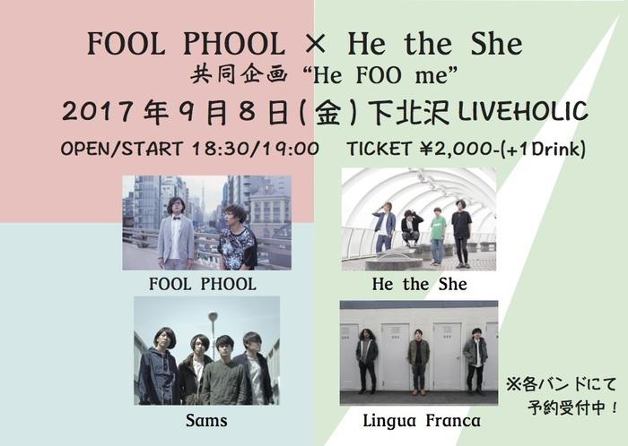 FOOL PHOOL × He the She、9/8に下北沢LIVEHOLICにて共同イベント開催決定。ゲストはSams、Lingua Franca