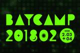 """冬版""""BAYCAMP 201802"""" 第4弾出演アーティストにeastern youth、カネコアヤノ、プププランドら決定"""