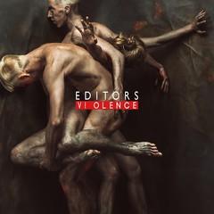 Editors-VIOLENCE.jpg